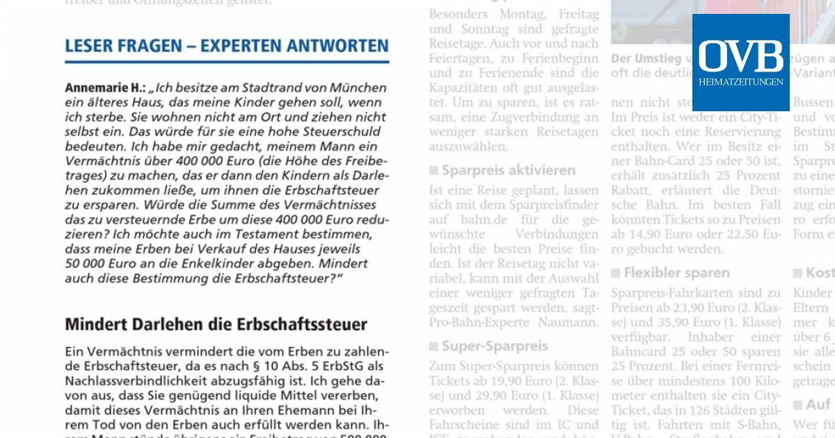 Mindert Darlehen Die Erbschaftssteuer Ovb Heimatzeitungen